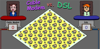 Cable or dsl